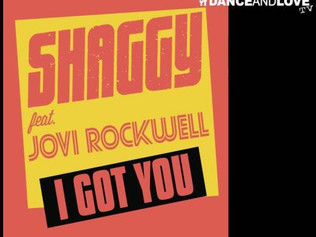 HIT NÚMERO 1: Shaggy Ft.Jovi Rockwell - I Got You. Del 1 al 7 de Marzo 2017.