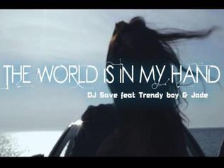 """Disco Planet Records apuesta por DjSave y su """" The World Is In My Hand """"."""
