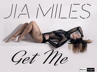 HIT NÚMERO 1: Jia Miles - Get Me. Del 1 al 7 de Agosto 2017.