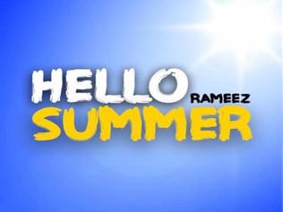 HIT NÚMERO 1: Rameez - Hello Summer. Del 24 al 31 de Marzo de 2017.