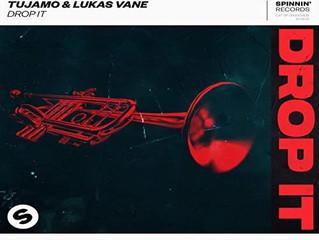 HITNÚMERO 1: Tujamo & Lukas Vane - Drop It . ¿Un nuevo dúo a escena?.                      (Del