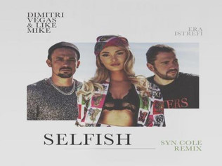 HIT NÚMERO 1: Dimitri Vegas & Like Mike Ft. Era Istrefi - Selfish. Del 23 Al 30 De Septiembre 20