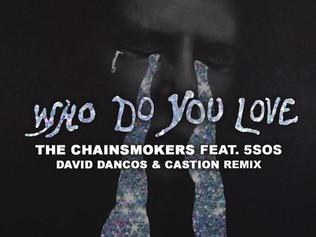 HIT NÚMERO 1: The Chainsmokers - Who Do You Love. Del 1 Al 7 De Octubre 2019.