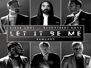 HIT NÚMERO 1: Steve Aoki & BackStreet Boys - Let It Be Me. Del 13 Al 19 De Abril 2020.
