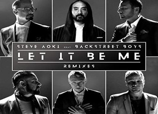 HIT NÚMERO 1: Steve Aoki & BackStreet Boys - Let It Be Me. Del 13 Al 19 De Abril 2020.