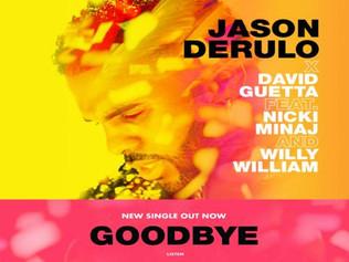 HIT NÚMERO 1: Jason Derulo  - Goodbye. Del 1 Al 7 De Abril 2019.