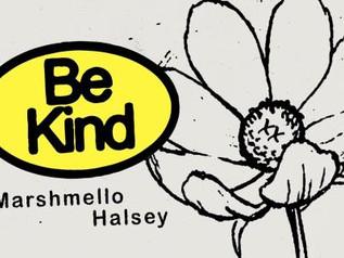 "Nº1: Marshmello x Halsey - Be Kind. "" Vuelve Mr.Cubo En Cabeza "". (Del 8 al 14 Febrero 2021)"