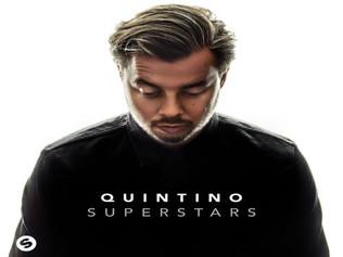 """HIT NÚMERO 1: Quintino - Superstars. """"Holanda, cantera Top De Djs"""".                      ("""