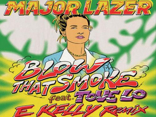 HIT NÚMERO 1: Major Lazer Ft.Tove Lo - Blow That Smoke . Del 4 De Noviembre Al 10 De Noviembre 2019.