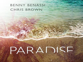 HIT NÚMERO 1: Benny Benassi & Chris Brown - Paradise. Del 1 al 15 de Enero 2017.