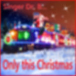 Singer Dr. B... - Only this Christmas