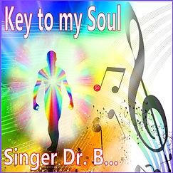 Singer Dr. B... - Key to my Soul