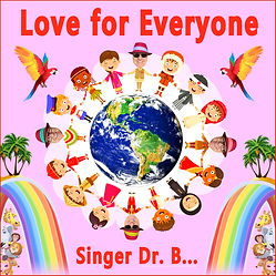 Singer Dr. B... - Love for Everyone