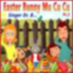 Singer Dr. B... - Easte Bunny Mu Cu Cu