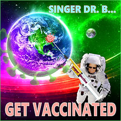 Singer Dr. B... - Get Vaccinated