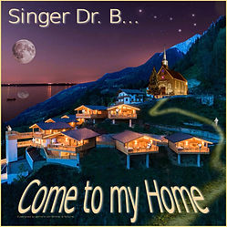 Singer Dr. B... - Come to My Home