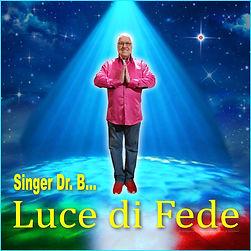 Singer Dr. B... - Luce di Fede