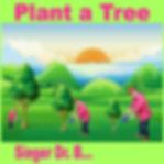 Singer Dr. B... - Plant a Tree