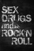 Sex Drugs and Rock and Roll.jpeg