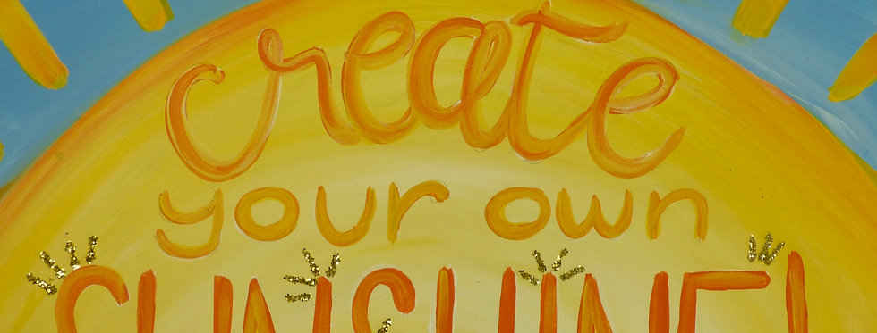 """""""Create Your Own Sunshine"""" Quote Canvas"""