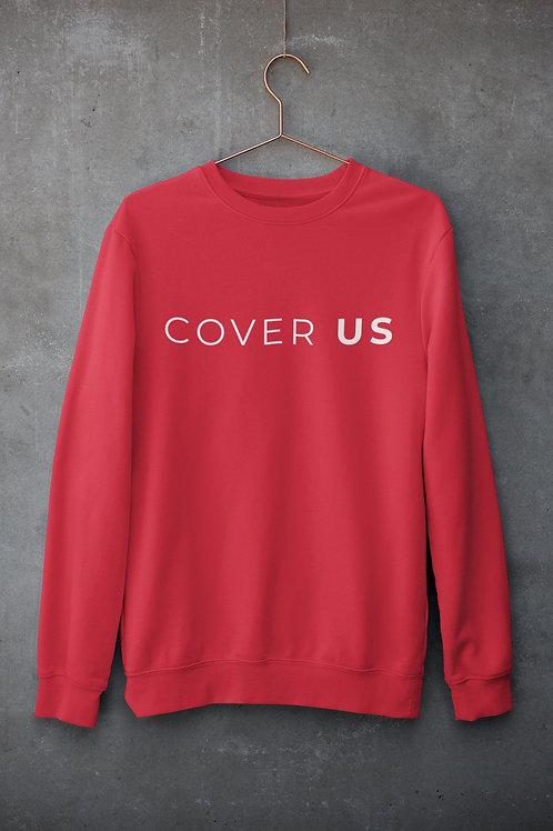 Cover Us Sweatshirt