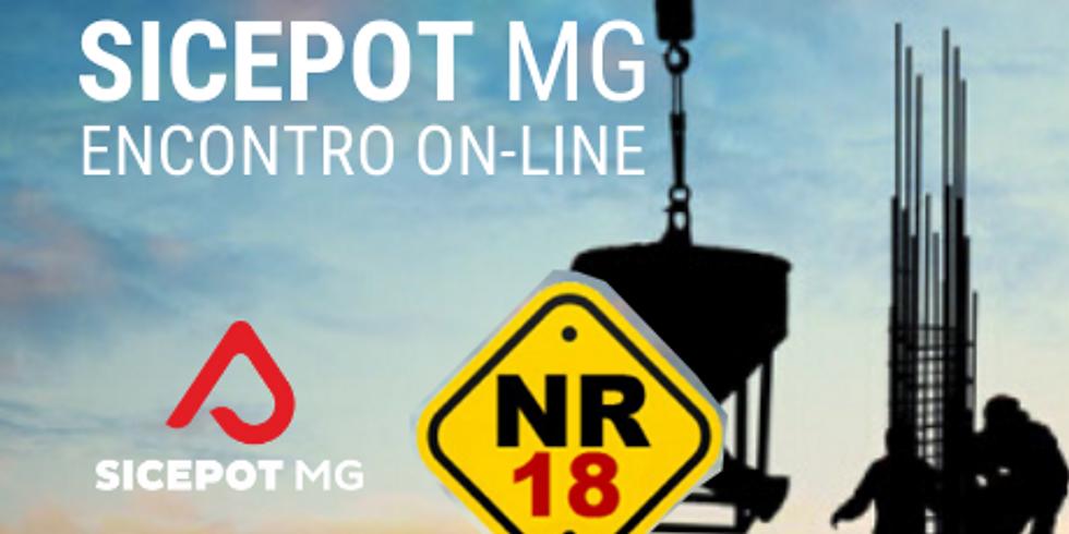 SICEPOT Encontro On-Line - As Principais Mudanças da NR 18
