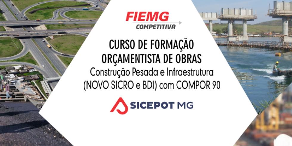 CURSO DE FORMAÇÃO ORÇAMENTISTA DE OBRAS de Construção Pesada e Infraestrutura (NOVO SICRO e BDI) com COMPOR 90