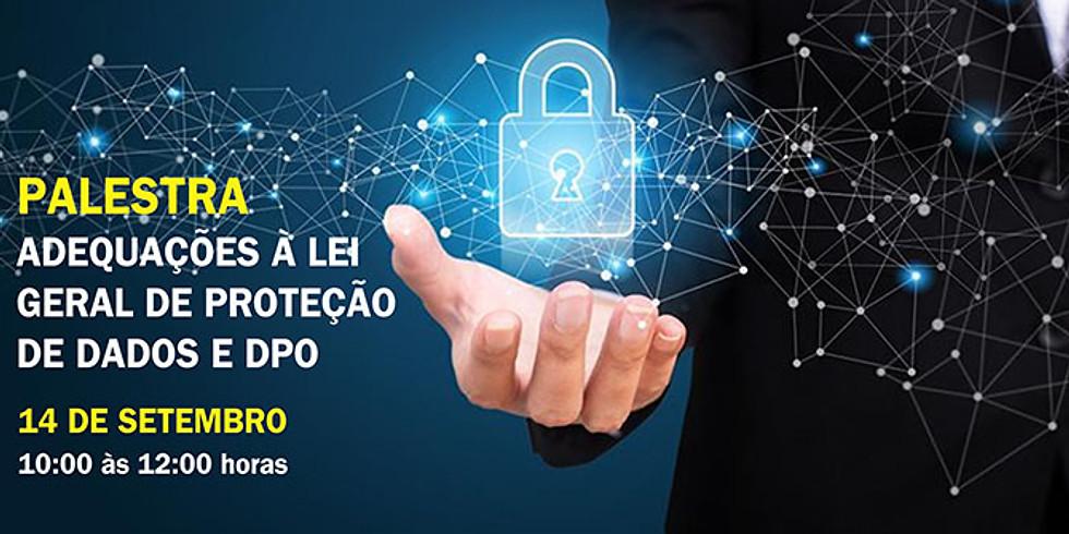 Palestra Adequações à Lei Geral de Proteção de Dados e DPO