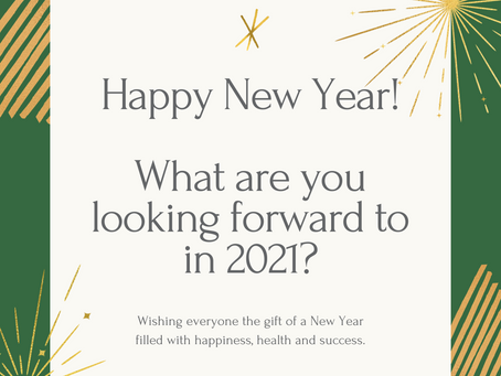 What are you looking forward to in 2021?