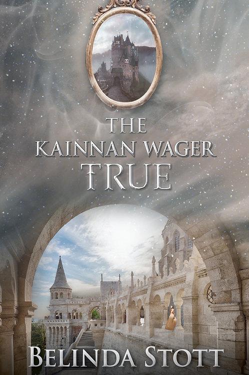 The Kainnan Wager: True