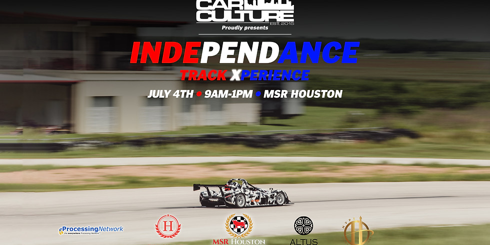 The Car Culture: Independence Track Xperience