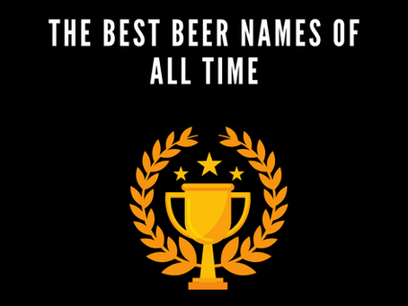 The Best Beer Names of All Time