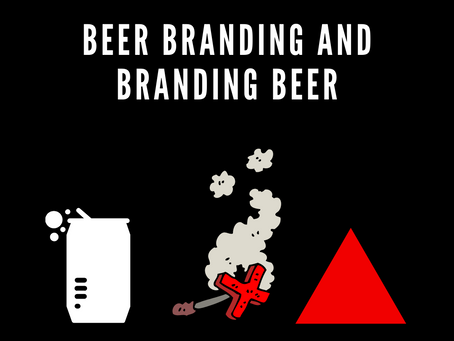 Beer Branding and Branding Beers