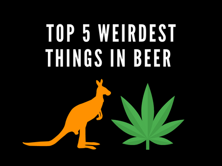 Top 5 Weirdest Things in Beers