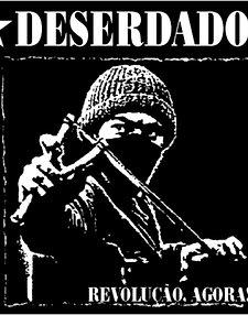 Deserdados - Revolução, Agora! - CD