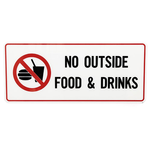 "SN-0033 Signage No Outside Food & Drinks 4""x9"""