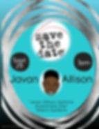 Save The Date Flyer - Javan Allison Asth