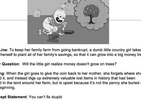 Money Doesn't Grow on Trees Logline