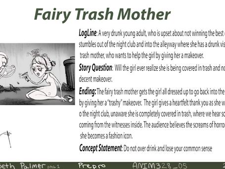 Fairy Trash Mother Logline