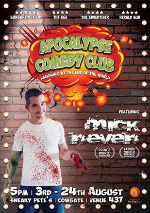 Mick Neven: Apocalypse Comedy Club