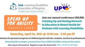 Speak Up for Ability 2021: Online Parents Forum, Saturday, April 24 from 10:30am - 3:30pm ET