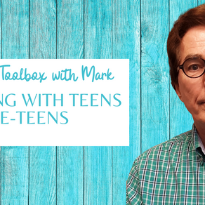 Parenting Toolbox: Building and Strengthening Relationships with Teens and Preteens