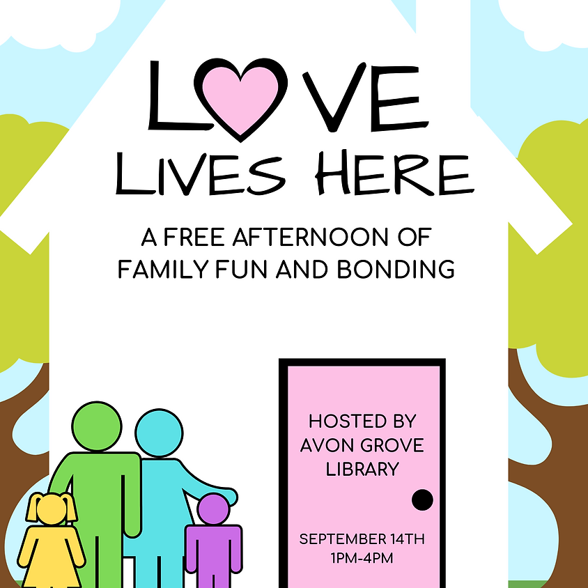 Love Lives Here: An Afternoon of Family Bonding