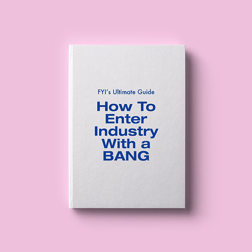 How To Enter Industry With A Bang