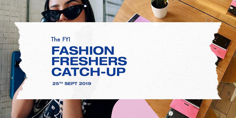 Freshers Fashion Catch-Up