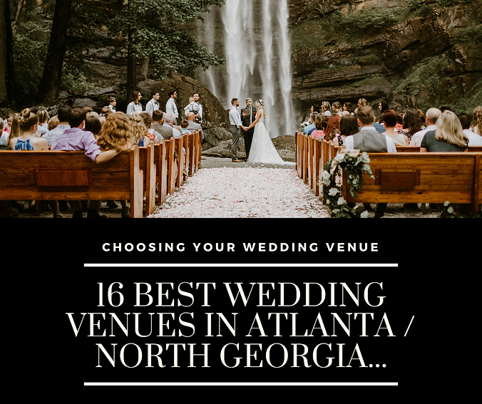 16 Best Wedding Venues in Atlanta & Nort