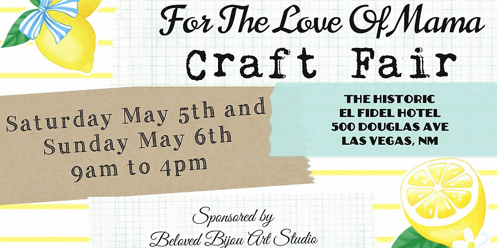 For The Love Of Mama Craft Fair