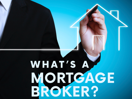 What's a Mortgage Broker?