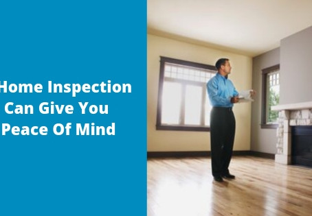 A Home Inspection Can Give You Peace of Mind