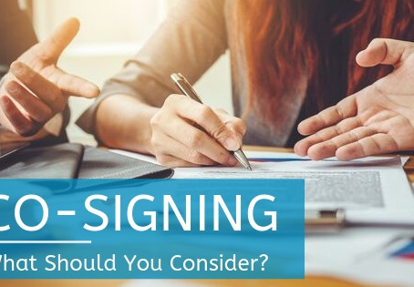 Co-Signing: What Should You Consider?